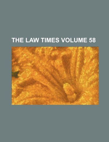 9781236023414: The Law times Volume 58