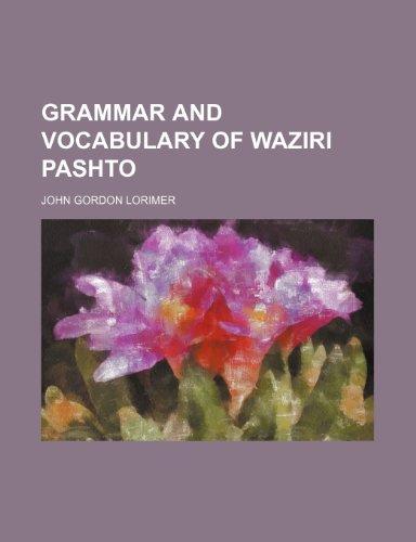 9781236028464: Grammar and vocabulary of Waziri Pashto