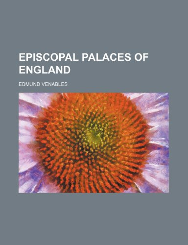 9781236029300: Episcopal palaces of England