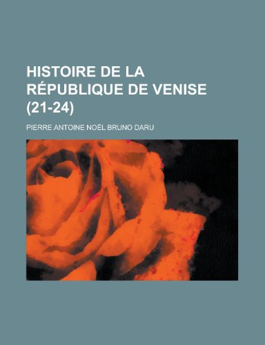 9781236031914: Histoire de La Republique de Venise (21-24 )