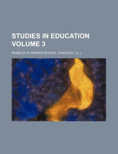 9781236040237: Studies in education Volume 3