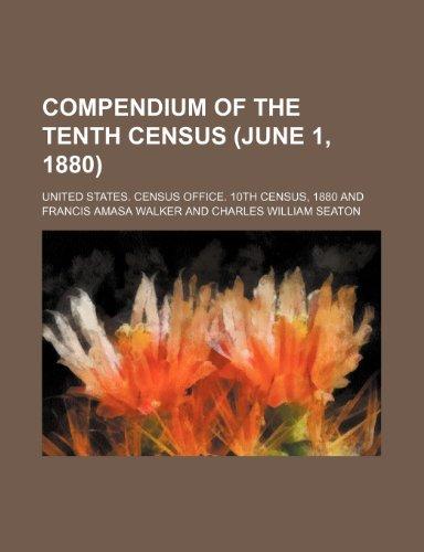 9781236040992: Compendium of the tenth census (June 1, 1880)