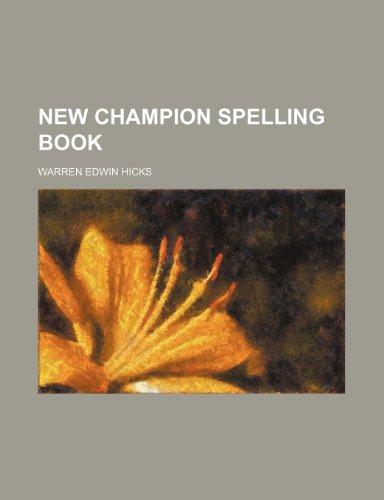9781236041616: New champion spelling book