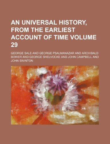 9781236043610: An Universal history, from the earliest account of time Volume 29