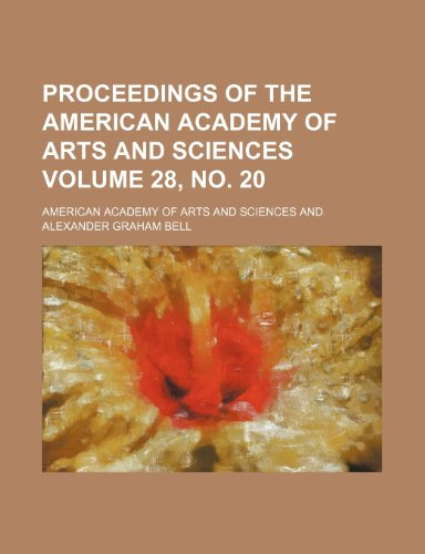 9781236052865: Proceedings of the American Academy of Arts and Sciences Volume 28, no. 20