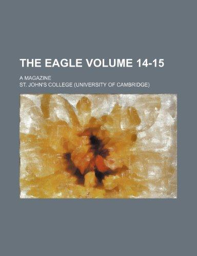 9781236059529: The Eagle Volume 14-15; a magazine