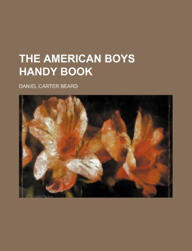 9781236068774: The American Boys Handy Book