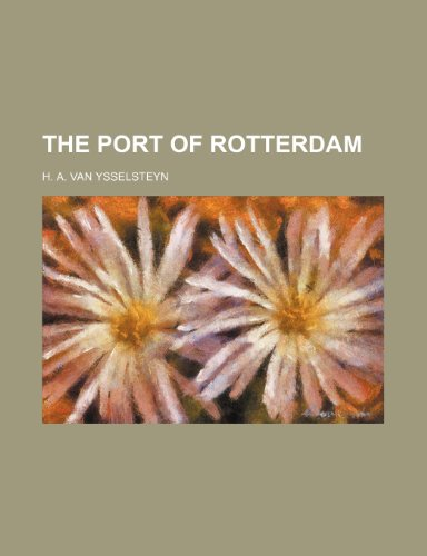 9781236072047: The Port of Rotterdam