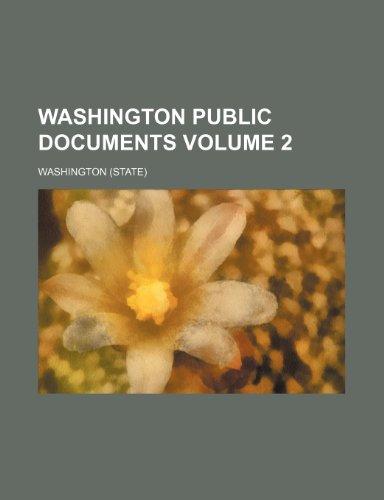 Washington public documents Volume 2 (9781236078810) by Washington