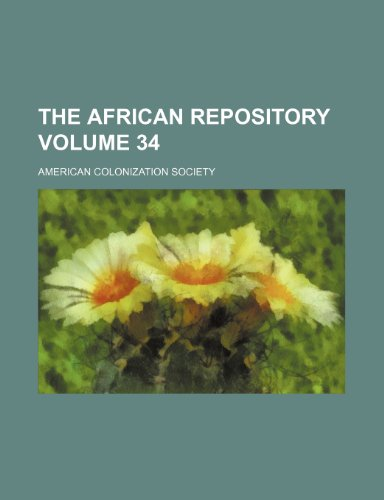9781236091826: The African repository Volume 34