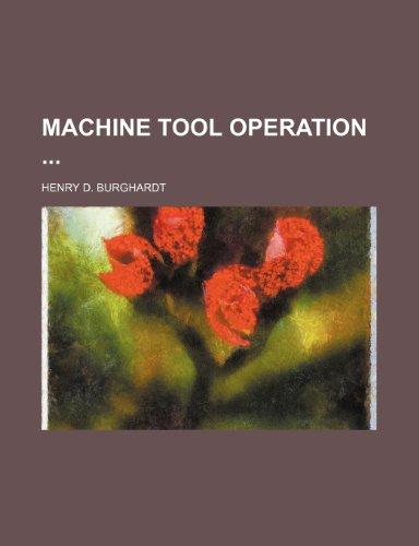 9781236094018: Machine tool operation
