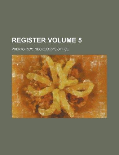Register Volume 5 (Paperback): Puerto Rico Secretary