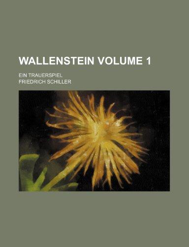 9781236100498: Wallenstein Volume 1 ; ein Trauerspiel
