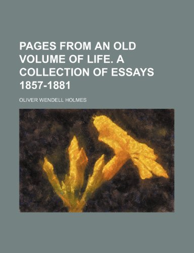 9781236102027: Pages from an old volume of life. A collection of essays 1857-1881
