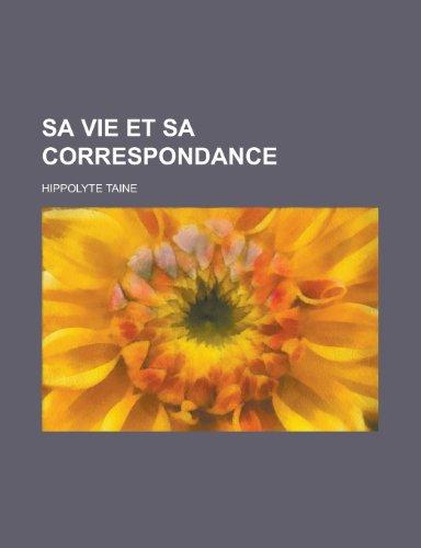 9781236107671: Sa Vie Et Sa Correspondance