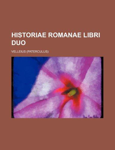 9781236114761: Historiae Romanae libri duo