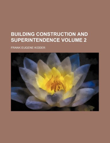 9781236126344: Building Construction and Superintendence Volume 2