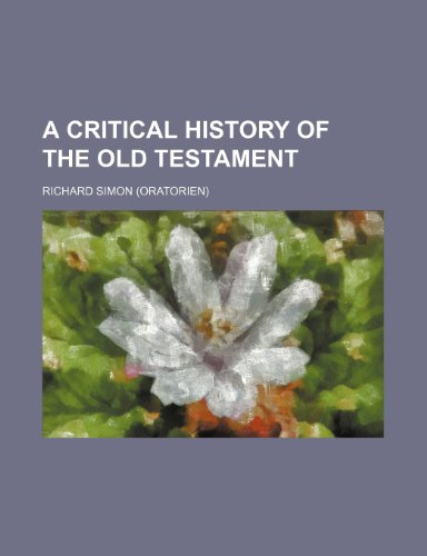 9781236126658: A Critical History of the Old Testament