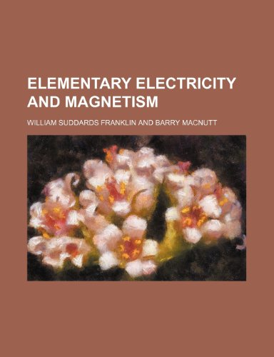 9781236127310: Elementary electricity and magnetism