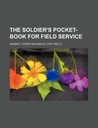 9781236134707: The soldier's pocket-book for field service