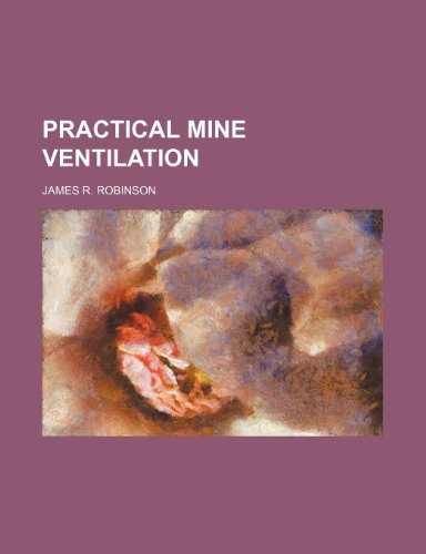 9781236138705: Practical Mine Ventilation