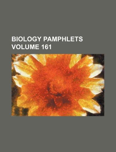 9781236138996: Biology Pamphlets Volume 161
