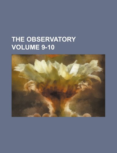 9781236141361: The Observatory Volume 9-10