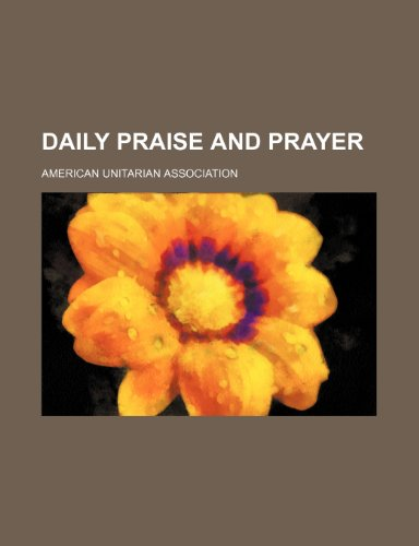 9781236141989: Daily praise and prayer