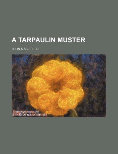 9781236142870: A Tarpaulin Muster