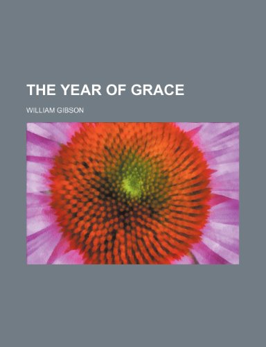 9781236144386: The Year of Grace