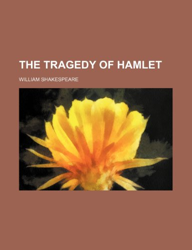 The tragedy of Hamlet (1236148770) by William Shakespeare