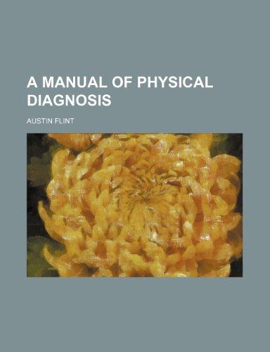 9781236175250: A manual of physical diagnosis