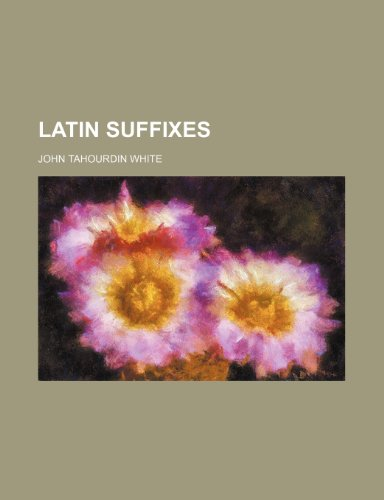 9781236180537: Latin suffixes