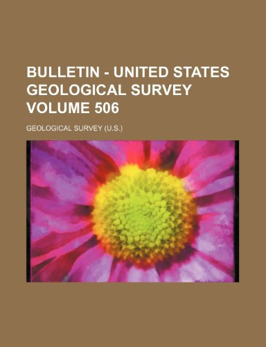 9781236185075: Bulletin - United States Geological Survey Volume 506