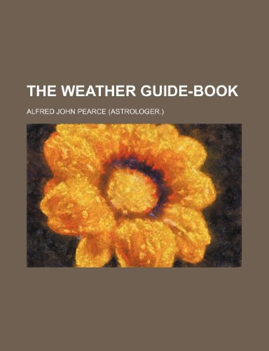 9781236186003: The Weather Guide-Book