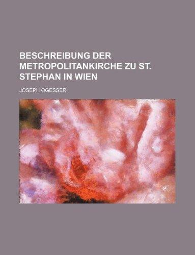 9781236186577: Beschreibung der Metropolitankirche zu St. Stephan in Wien