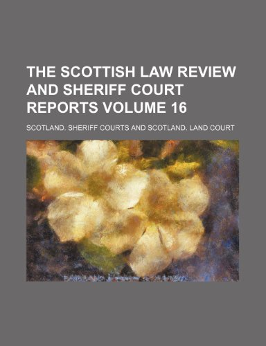 9781236192189: The Scottish law review and Sheriff Court reports Volume 16