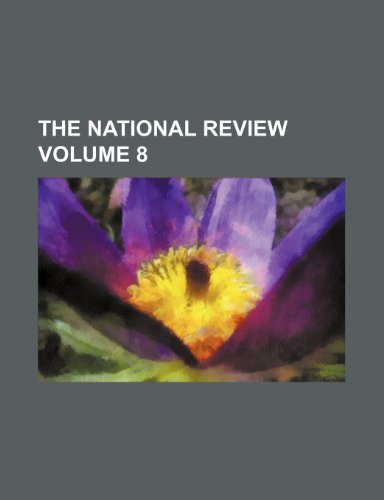 9781236200471: The National review Volume 8