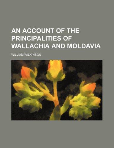 9781236201256: An Account of the Principalities of Wallachia and Moldavia