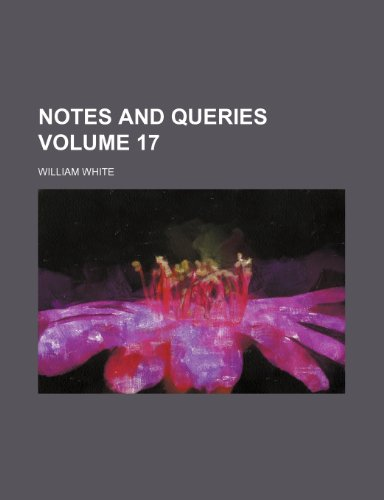 9781236204035: Notes and queries Volume 17