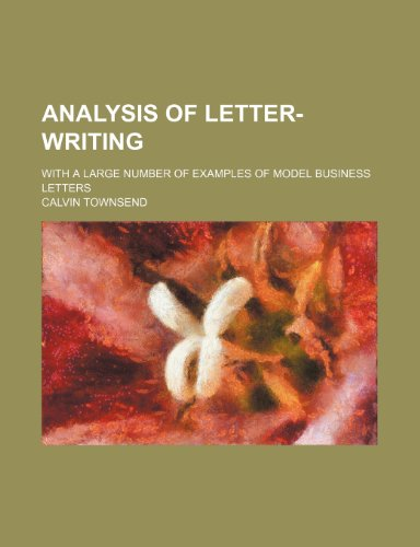 9781236204486: Analysis of letter-writing; with a large number of examples of model business letters