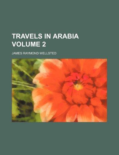 9781236204752: Travels in Arabia Volume 2
