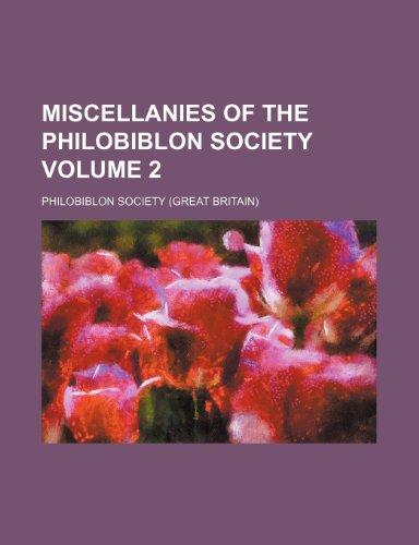 9781236210104: Miscellanies of the Philobiblon Society Volume 2