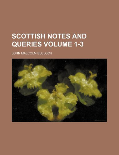 9781236217523: Scottish notes and queries Volume 1-3