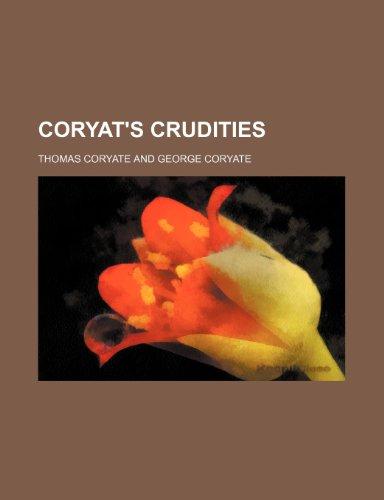 9781236218698: Coryat's crudities