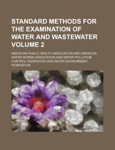 9781236220721: Standard methods for the examination of water and wastewater Volume 2