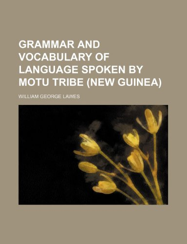 9781236222336: Grammar and vocabulary of language spoken by Motu tribe (New Guinea)