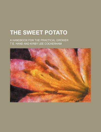 9781236226259: The sweet potato; a handbook for the practical grower