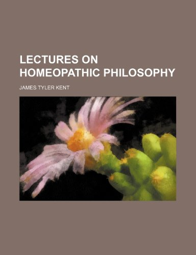 9781236230829: Lectures on Homeopathic Philosophy