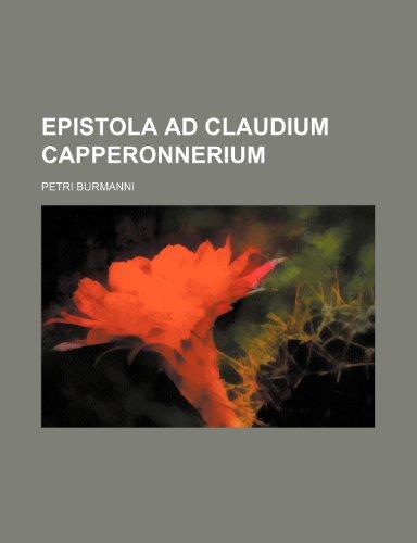 9781236235169: Epistola ad Claudium Capperonnerium